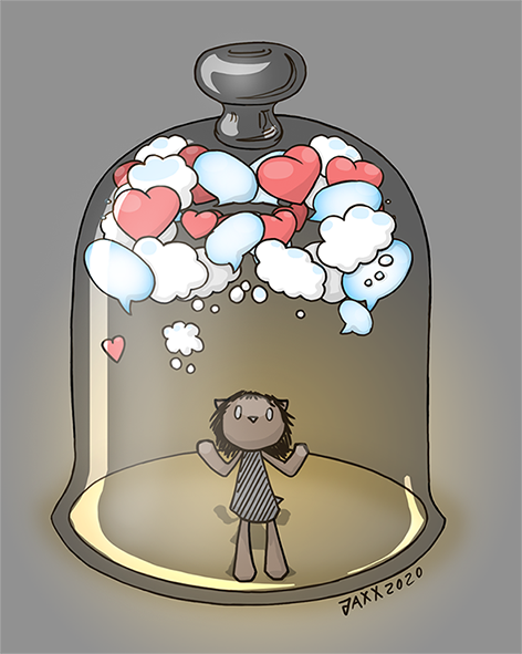 A character under a cloche, pressed up against the glass as if wanting to get out, with hearts, thought bubbles and speech bubbles floating up and gathering at the top of the jar.